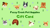 Fuzzy Creek Gift Card