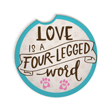 Car Coaster - Love is a Four-Legged Word