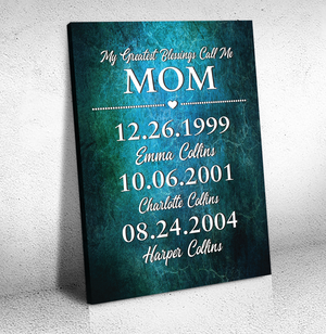 My greatest blessings call me MOM - Personalized Mother's day gift