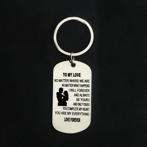 To My love Keyring dog tag Stainless steel keychain