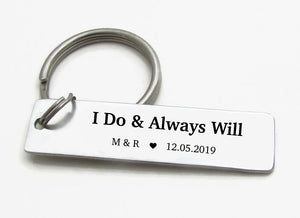 "Custom ""I Do And Always Will"" Keychain with Initials and Date"