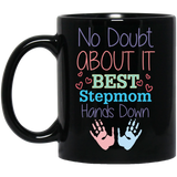 'No Doubt about it Best Stepmom Hands down' Black Coffee Mug - CustomGrace