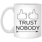 """Trust Nobody""   Coffee Mug - CustomGrace"