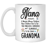 """NANA-  noun: A Women whose Children Have Children""   Coffee Mug - CustomGrace"