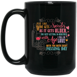 """Just like wine gets sweeter as it gets older....."" Coffee mug"
