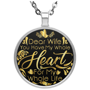 """You have my whole heart"" Wife Necklace - CustomGrace"
