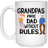 grandpas are dad without rules - CustomGrace
