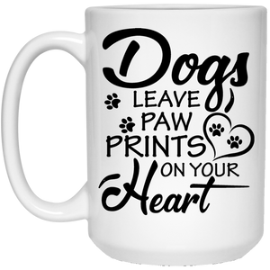 """Dogs Leave Paw Prints On Your Heart""   Coffee Mug (Black & White)"