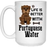 """Life Is Better With Portuguese Water""   Coffee Mug - CustomGrace"