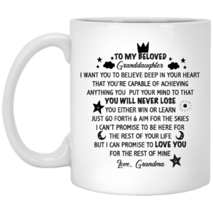 """To My Beloved Grandaughter""  Coffee Mug"
