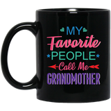 """My favorite people call me grandmother"" Coffee mug - CustomGrace"