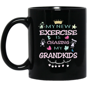 """MY NEW EXERCISE IS CHASING MY GRAND KIDS"" Coffee Mug (black)"