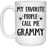 """My Favorite People Call Me Grammy""  Coffee Mug - CustomGrace"