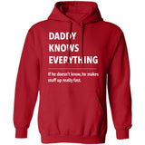 Daddy Knows Everything - T Shirt & Hoodie