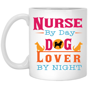 """Nurse By Day,Dog Lover By Night""   Coffee Mug (White with Color Print)"