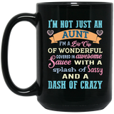 """I'm not just an aunt I'm a big cup of wonderful........"" Coffee Mug (black) - CustomGrace"