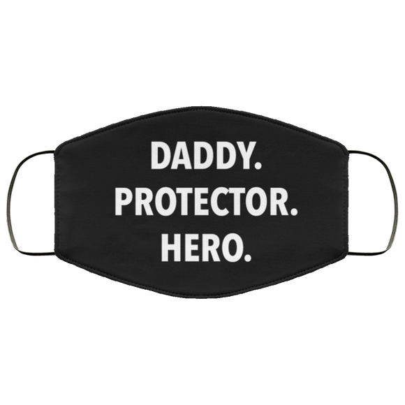Daddy. Protector. Hero. Face Mask