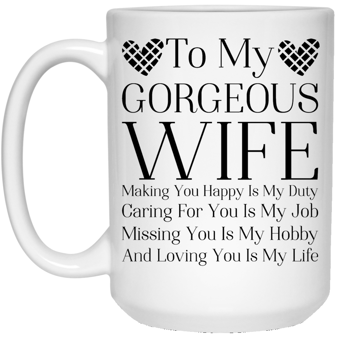 To My Gorgeous Wife Coffee Mug