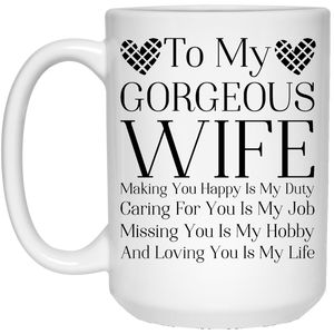 """To My Gorgeous Wife"" Coffee Mug"