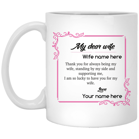 Thanks For Being My Wife - Personalized Mug