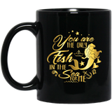 """You Are The Only Fish In The Sea For Me"" Coffee Mug (Golden)"