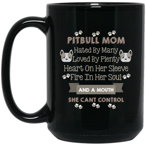 """Pitbull Mom hated by many loved by plenty....."" Coffee mug"