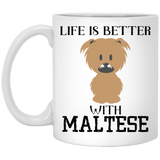 """Life Is Better With MALTESE""   Coffee Mug - CustomGrace"