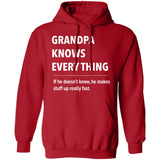 Grandpa Know Every thing - T shirt & Hoodie