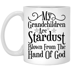 """My Grandchildren Are Stardust""  Coffee Mug - CustomGrace"