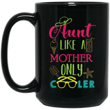 """Aunt like a mother only cooler"" Coffee Mug - CustomGrace"