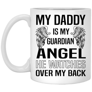 """My Daddy Is My Guardian Angel""  Coffee Mug"