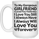 """To My Gorgeous Girlfriend"" Coffee Mug - CustomGrace"