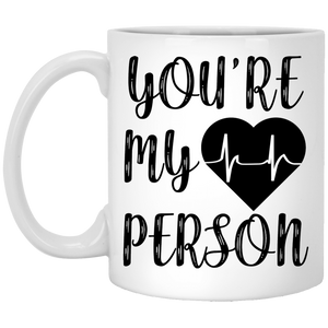 """You're My Person""  Coffee Mug - CustomGrace"