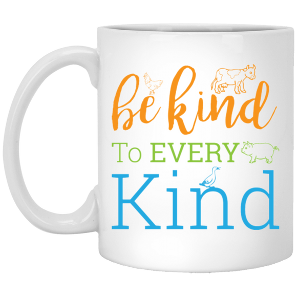"""Be kind to every kind"" Coffee mug"