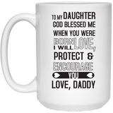 """God Blessed Me When You Were Born""  Coffee Mug - CustomGrace"
