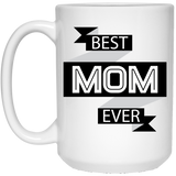 """Best Mom Ever""   Coffee Mug - CustomGrace"