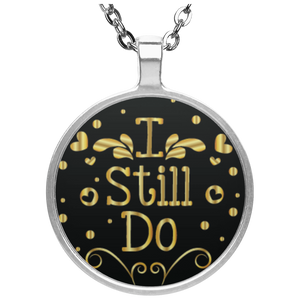 ''I Still Do'' Necklace - CustomGrace