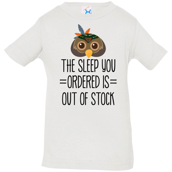 The sleep you ordered is out of stock T-Shirt