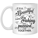 """It Is A Beautiful Thing When Fishing And Passion Come Together"" Coffee Mug"