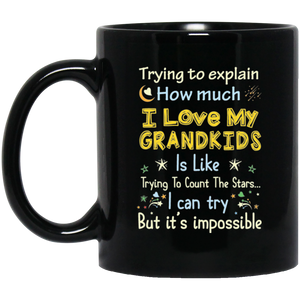 """Trying To Explain How Much I Love My Grand Kids Is Like Trying To Count The Stars""   Coffee Mug"