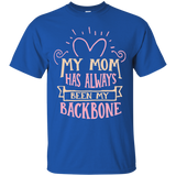 """My Mom Has Always Been My Backbone"" T-Shirt Variant II"
