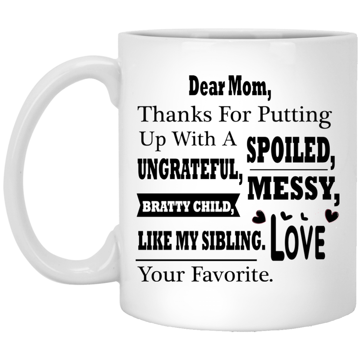"""""""The Love Between Daughter & Mother Is Forever"""" Coffee Mug - CustomGrace"""