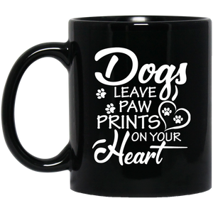 """Dogs Leave Paw Prints On Your Heart""   Coffee Mug"