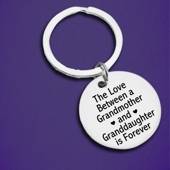 The Love Between A Grandmother & Granddaughter Is Forever Keychain