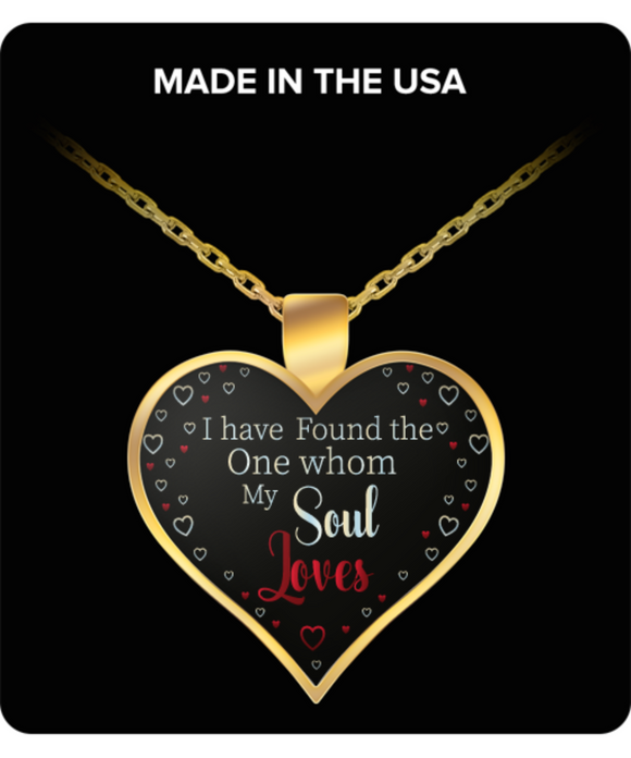 ''I Have Found The One One Whom My Soul Loves'' Necklace for Valentine's Day Gift