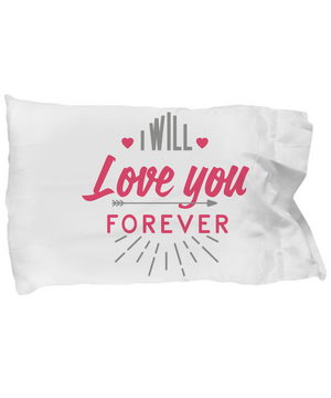 I WILL LOVE YOU FOREVER COUPLE PILLOWCASE
