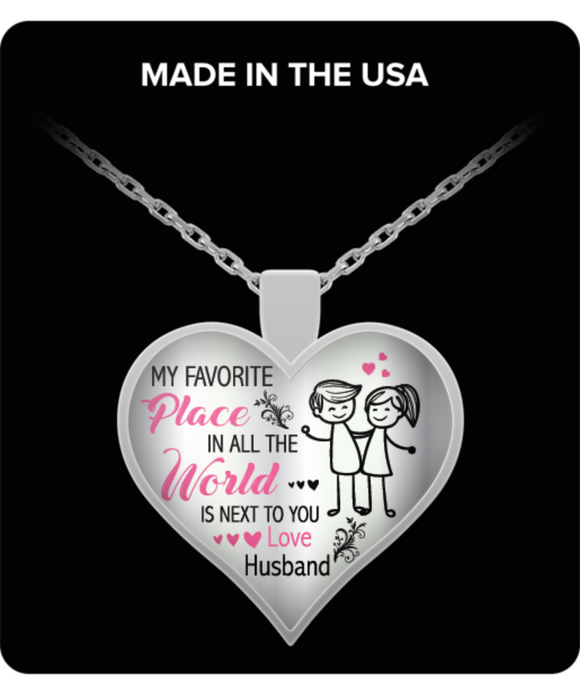 ''My Favorite Place In All The World Is Next To You'' Sliver Necklace