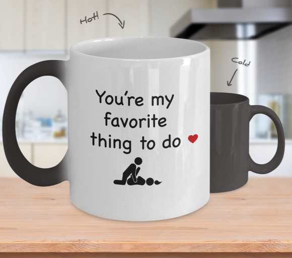 Color Changing Coffee Mug- You Are My Favorite__GB Temp