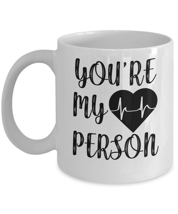You Are My Person Coffee Mug for Couple_GB Temp