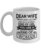 You Are Once In A Lifetime Kind of Woman Coffee Mug for Wife